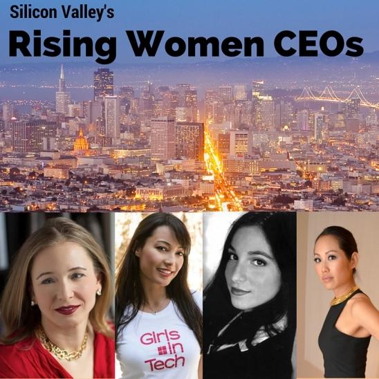 Rising Women CEOs Silicon Valley
